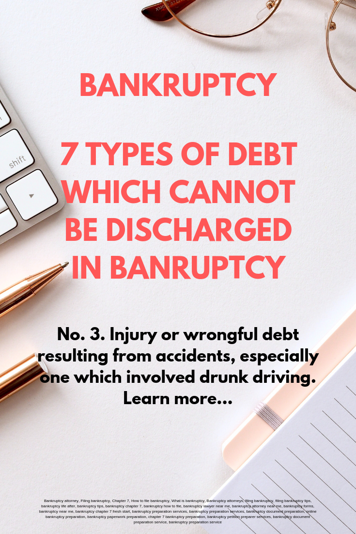 7 Types Of Debt Which Cannot Be Not Discharged In Bankruptcy Filing Bankruptcy Credit Card Website Bankruptcy