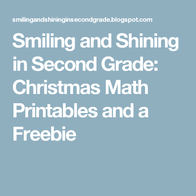 Smiling and Shining in Second Grade: Christmas Math Printables and a ...