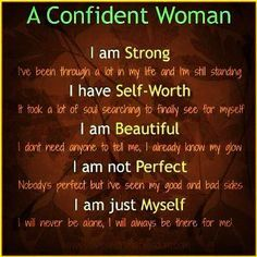 I Am Beautiful Inside And Out Quotes Google Search Confident Women Quotes Confident Woman Woman Quotes