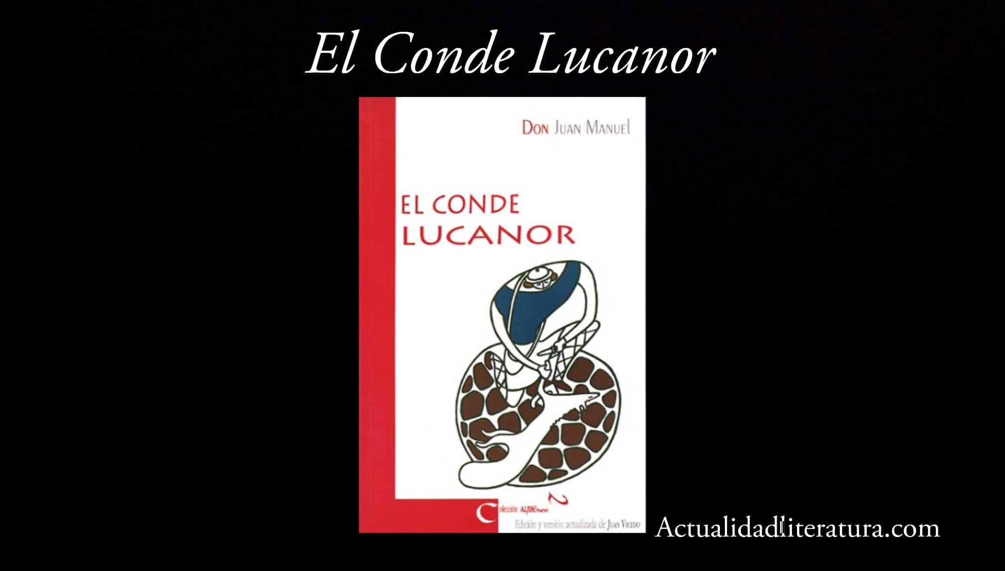 El Conde Lucanor (Don Juan Manuel) reseña de la gran