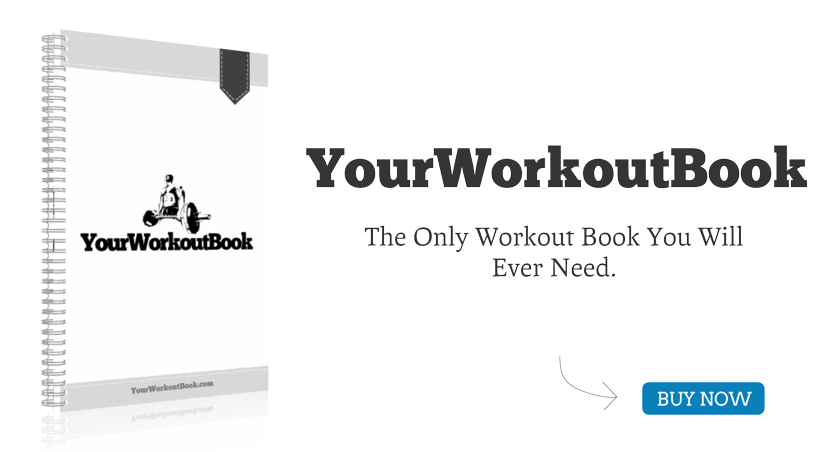 yourworkoutbook com the best workout log book ever keep track of
