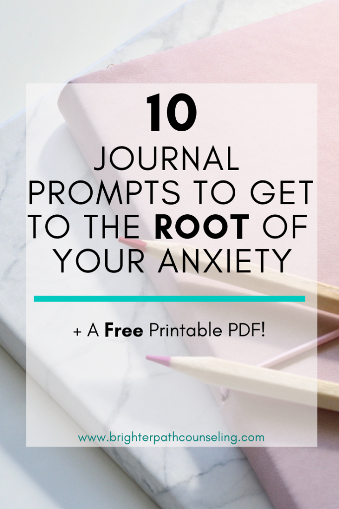 10 Journal Prompts To Get To The Root Of Your Anxiety #mentalhealthjournal