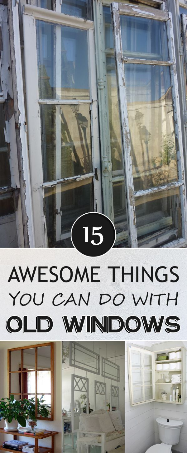 Diy old window decor   awesome things you can do with old windows  awesome things
