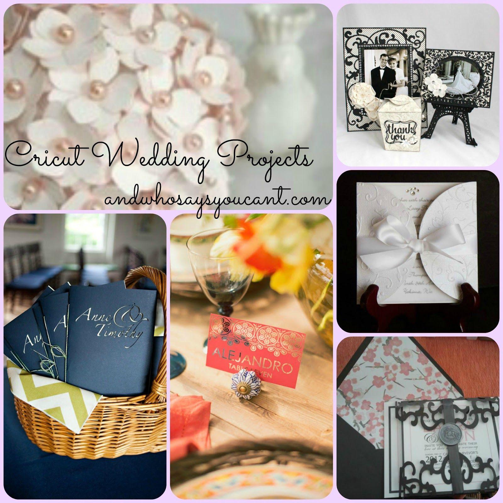 DIY WEDDING PROJECTS WITH YOUR CRICUT Cricut wedding
