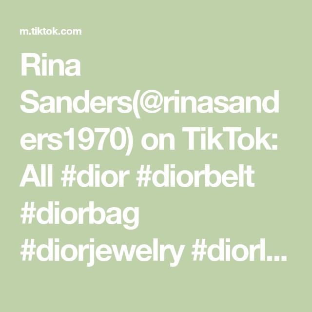Rina Sanders Rinasanders1970 On Tiktok All Dior Diorbelt Diorbag Diorjewelry Diorlipstick Diorsneakers Diorshoe In 2020 Dior Jewelry Dior Shoes Dior Sneakers