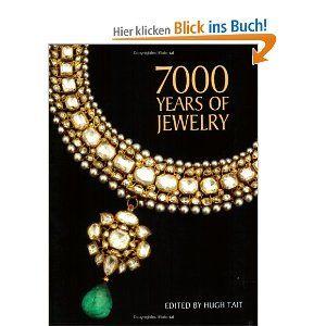 7000 Years of Jewelry: Amazon.de: Hugh Tait: Englische Bücher