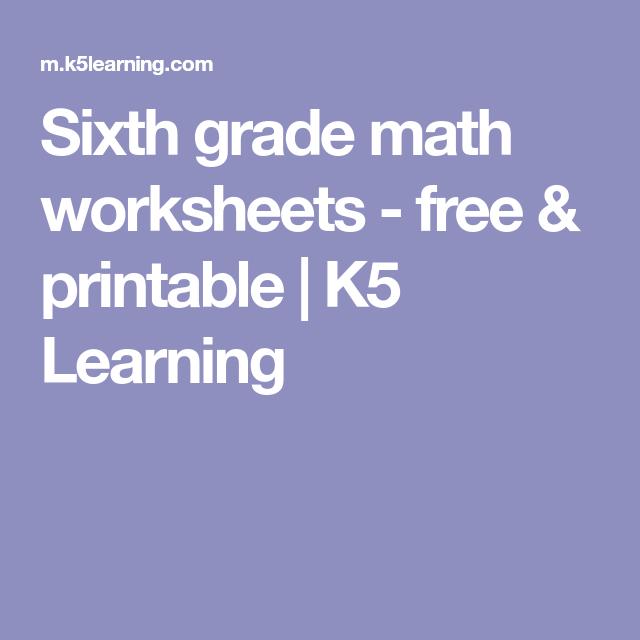 Sixth Grade Math Worksheets Free Printable K5 Learning Math Worksheets First Grade Math Worksheets Third Grade Math Worksheets