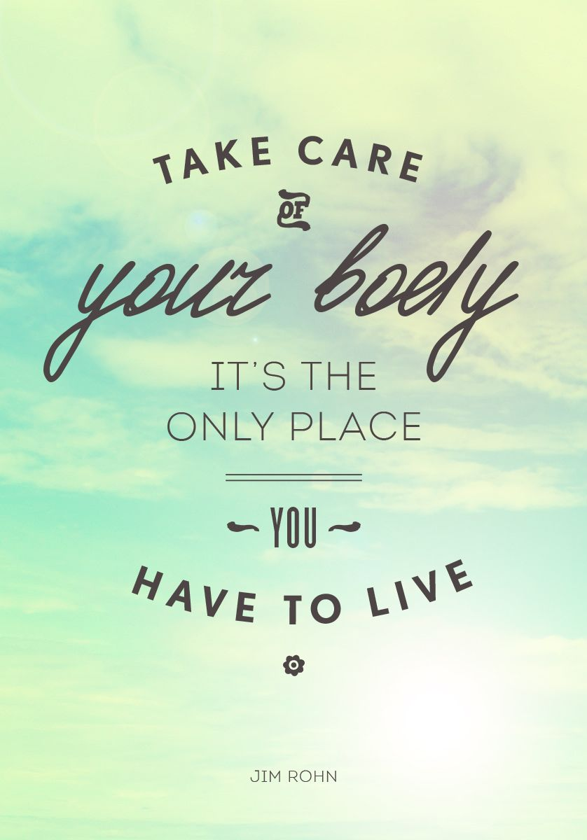 Take Care Of Your Body Dutchess Roz Motivation To Excercise