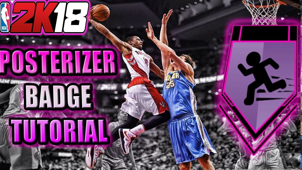 Fastest Way To Get Posterizer Badge Nba 2k18 Badge Tutorial