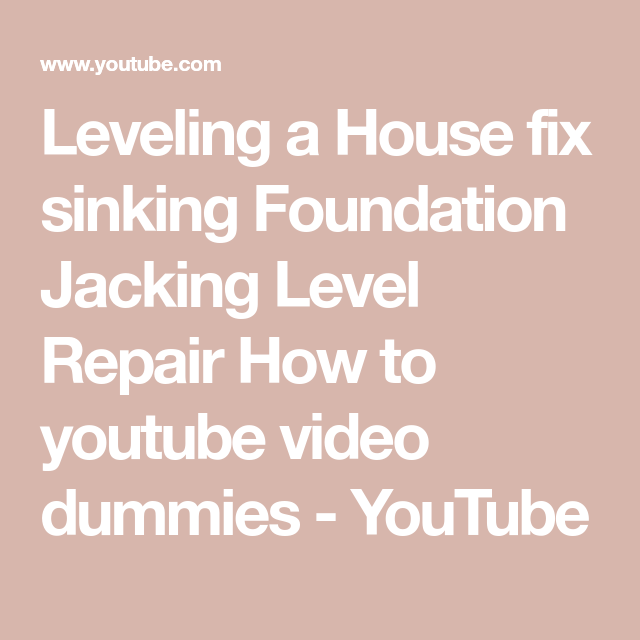 Leveling a house fix sinking foundation jacking level repair how to leveling a house fix sinking foundation jacking level repair how to youtube video dummies youtube solutioingenieria Choice Image