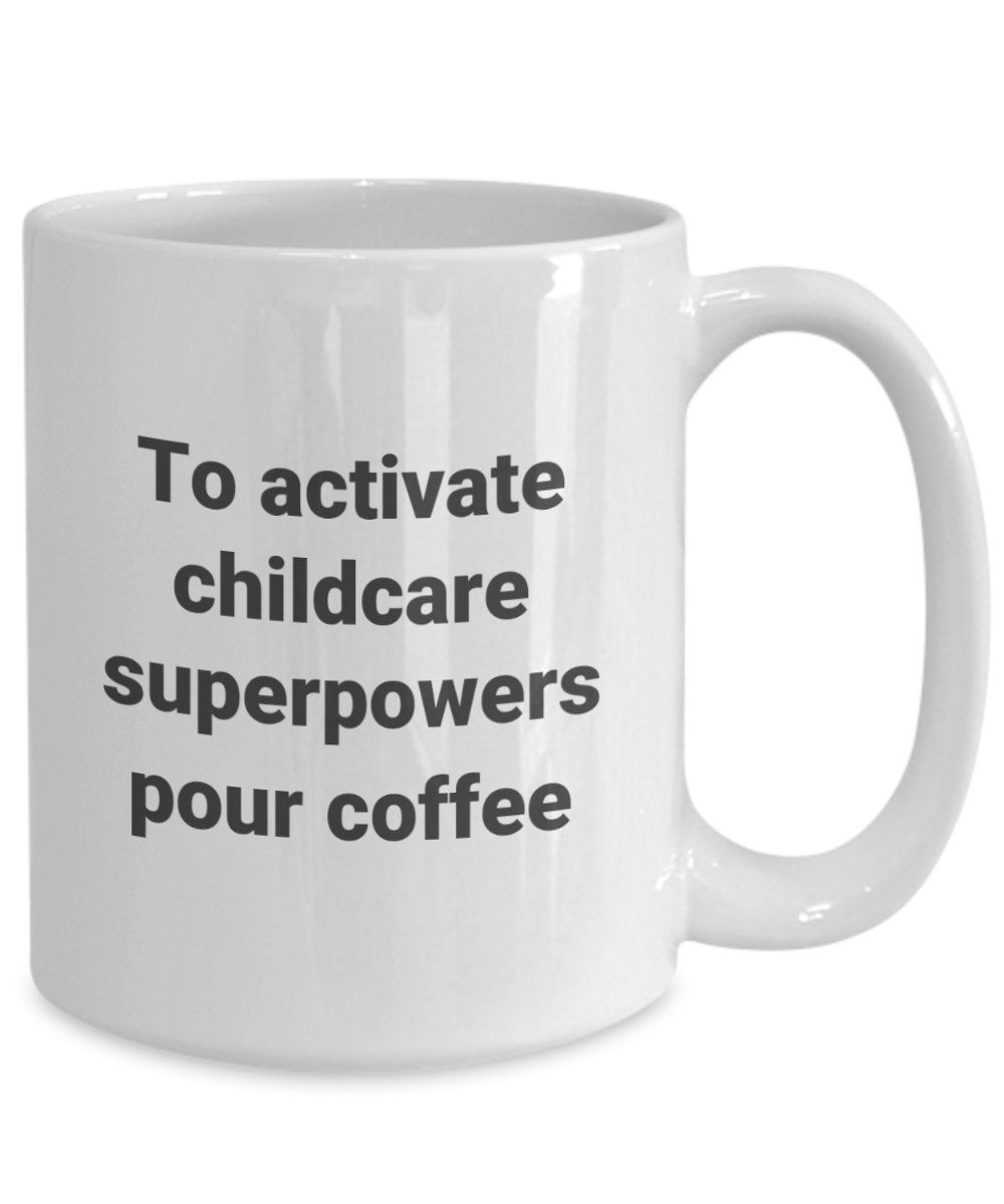 Photo of Childcare Mug, Childcare Provider, Childcare Worker Funny Sarcastic Superpower Coffee Mug, Tea Cup Gift