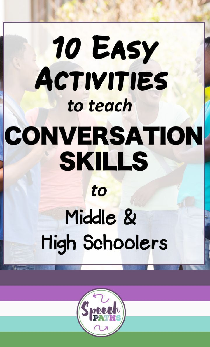 10 Activities to Help Middle & High School Students with Conversation Skills - Speech Paths