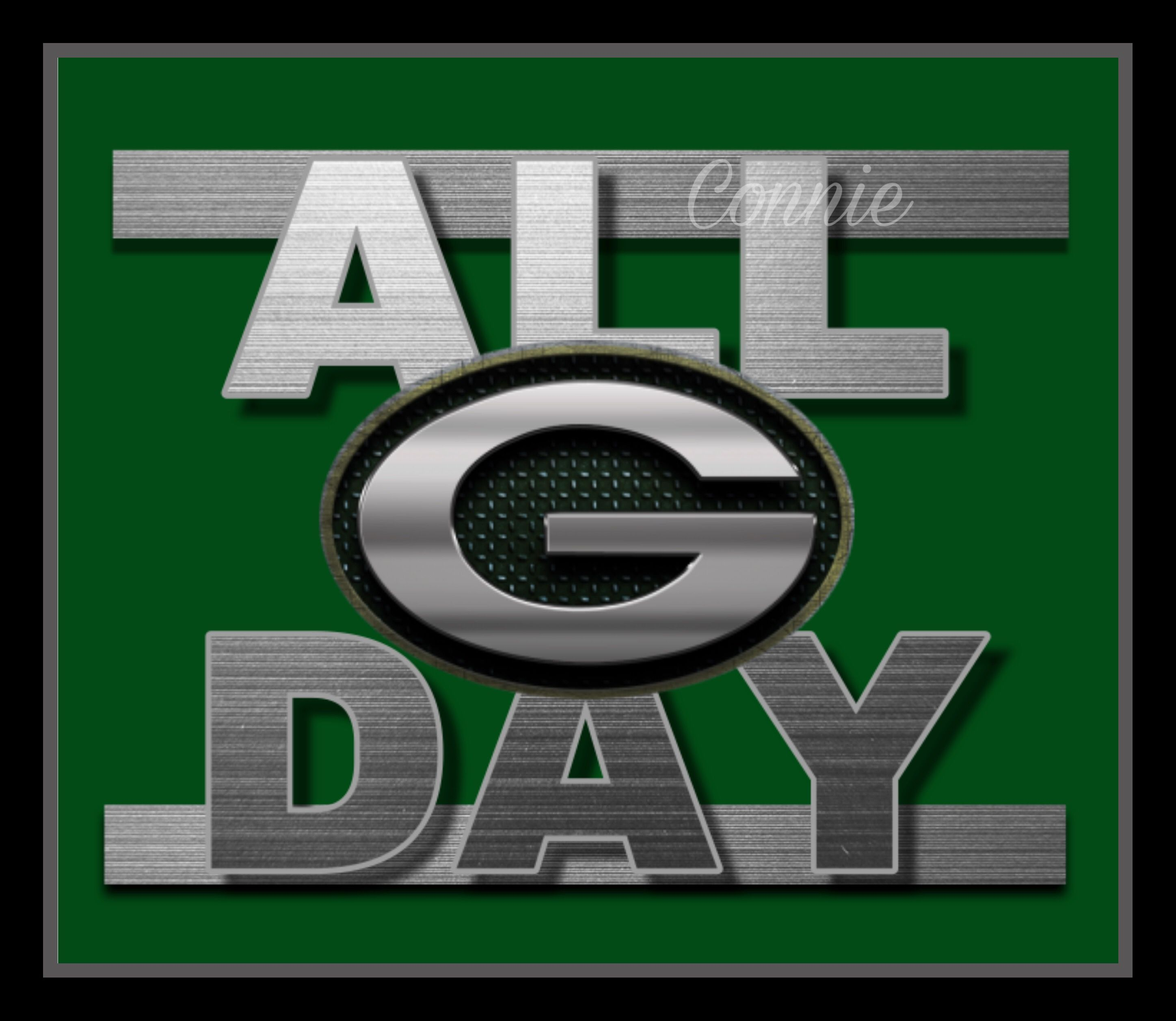 Green Bay All Day Green Bay Packers Fans Green Bay Packers Green Bay