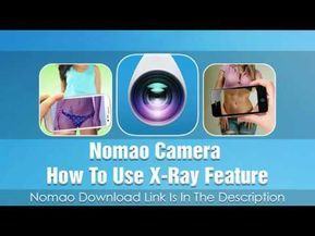 Nomao Camera Latest Version With X Ray Feature Download