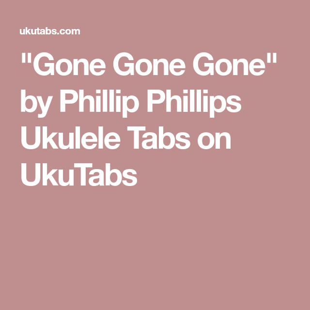 Gone Gone Gone\