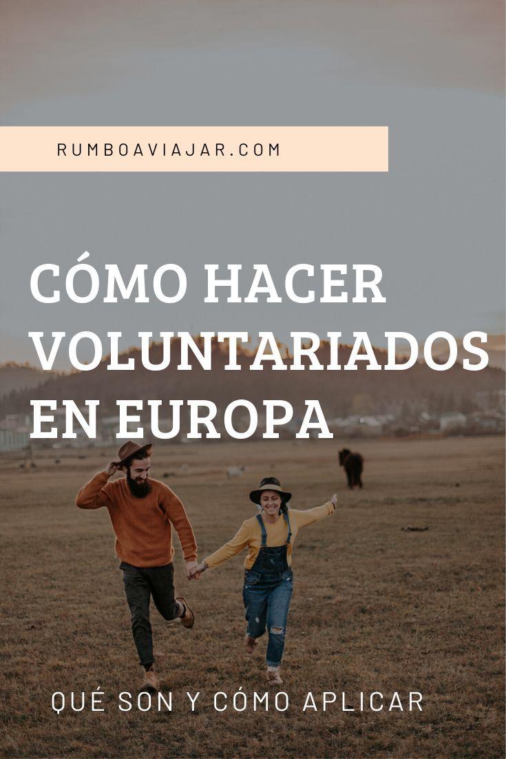 Viaja Gratis Haciendo Voluntariado Voluntariado En España Viajes Europa