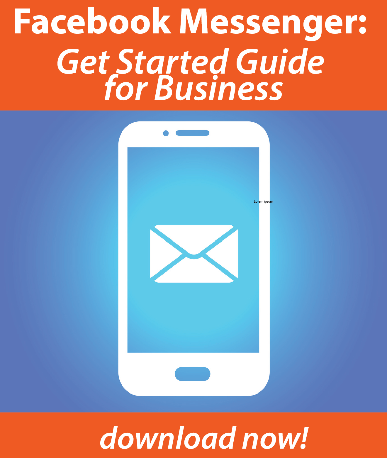 Download Now! Facebook Messenger 101: Get Started Guide for