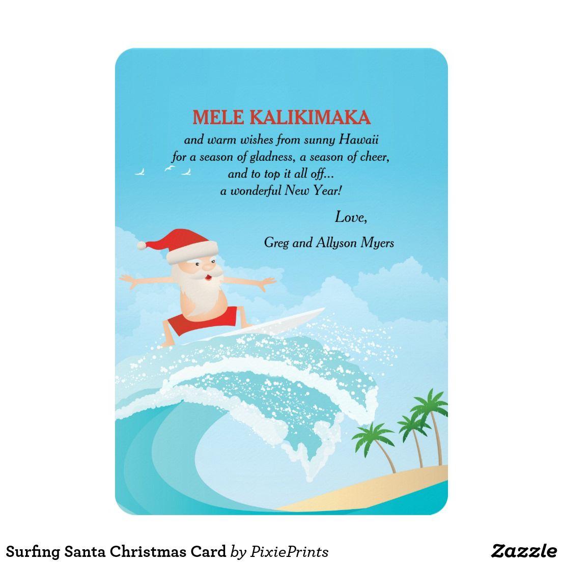 Surfing Santa Christmas Card Happy Holidays Pinterest