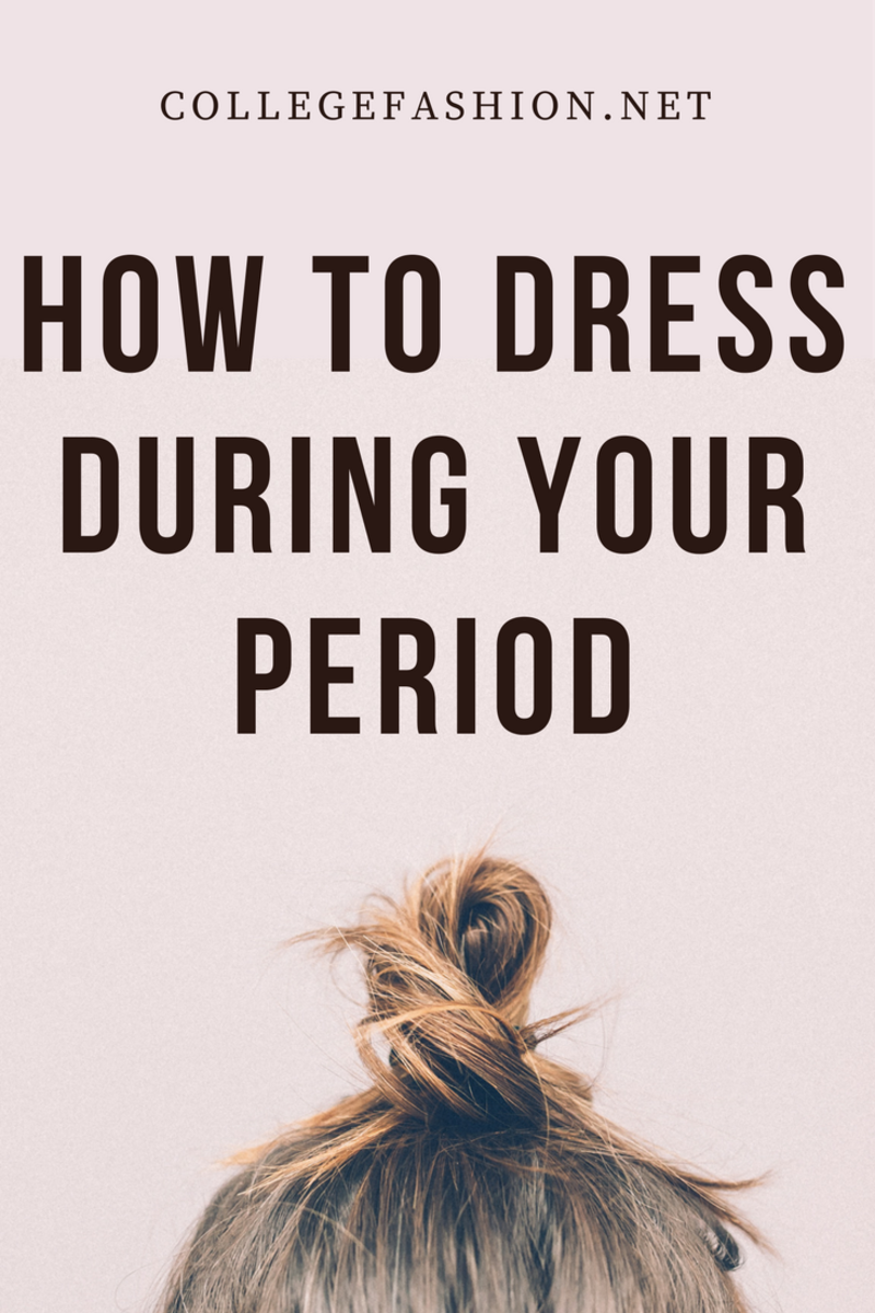 e7bd84a9dc4c3c How to dress during your period: Outfits to wear during your period that  are comfy and cute
