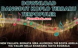 Download Kumpulan Lagu Dangdut Koplo Mp3 Terbaru Dan Terpopuler