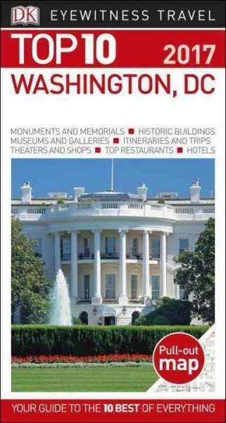 Dk Eyewitness Top 10 Washington, Dc (Paperback)
