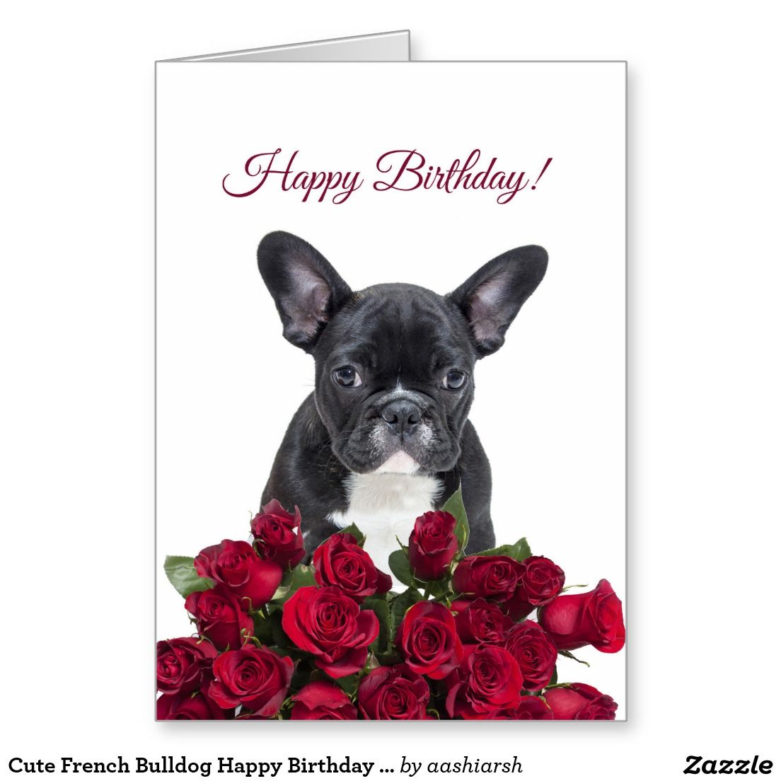 Cute French Bulldog Happy Birthday Red Roses Card Zazzle Com