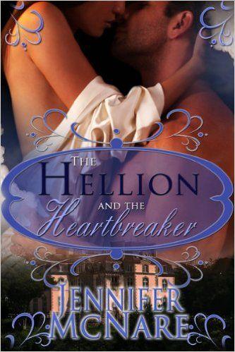The Hellion and The Heartbreaker - Kindle edition by Jennifer McNare. Romance Kindle eBooks @ Amazon.com.