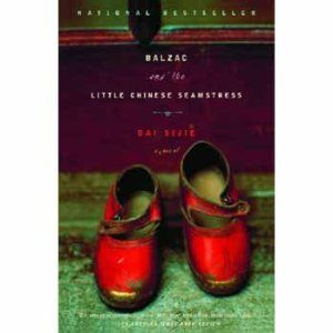 Balzac and the Little Chinese Seamstress - Novel based on the authors experiences during the Cultural Revolution in China