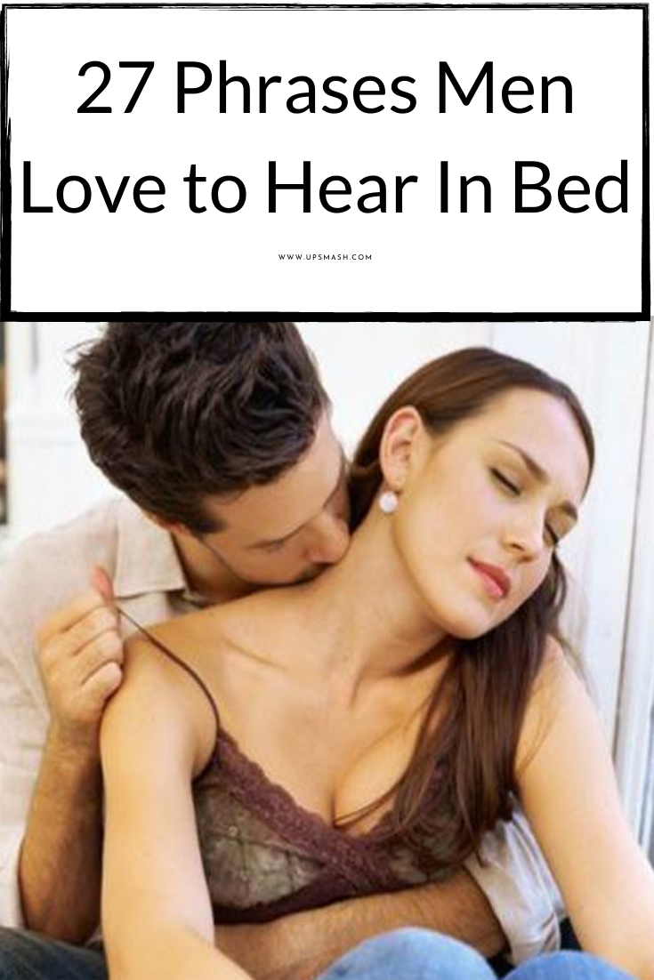 What do Guys Like to Hear in Bed? | What do guys like
