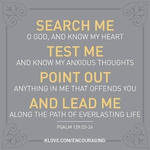 Image result for pict God search my heart Bible