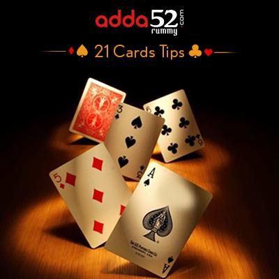 3 Tips For Playing 21 Cards Rummy By Adda52 Rummy Rummy 21 Cards Cards
