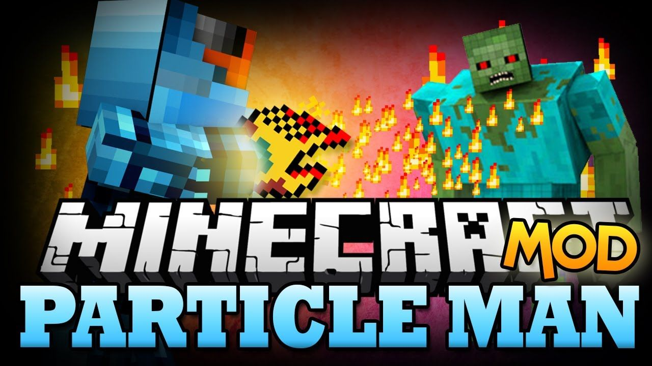 Particle Man Mod 1.10.2/1.7.10 Download Mod, Minecraft
