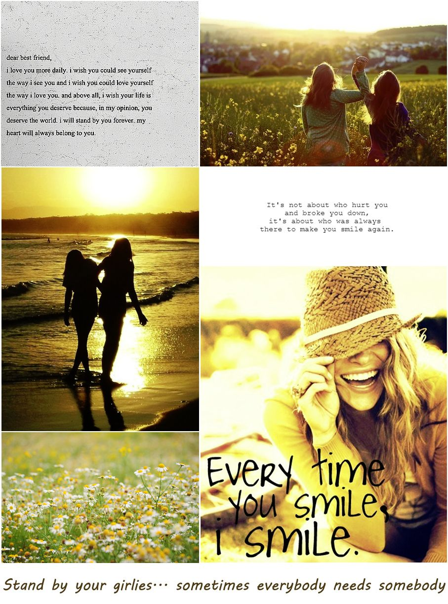 For The Girls Dear Best Friend Quote Collage You Deserve