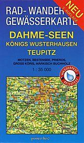 Rad Wander Gewasserkarte Dahme Seen Konigs Wusterhausen Teupitz Karte Im Sinne Von Landkarte Buch In 2020 Bucher Landkarte Und Kanufahren