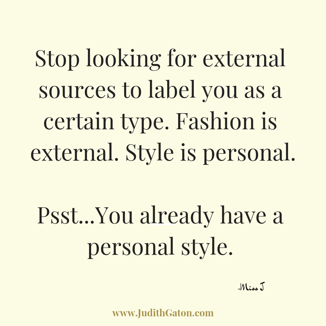 Personal style, style quote, quotable, quoted, qotd, fashion