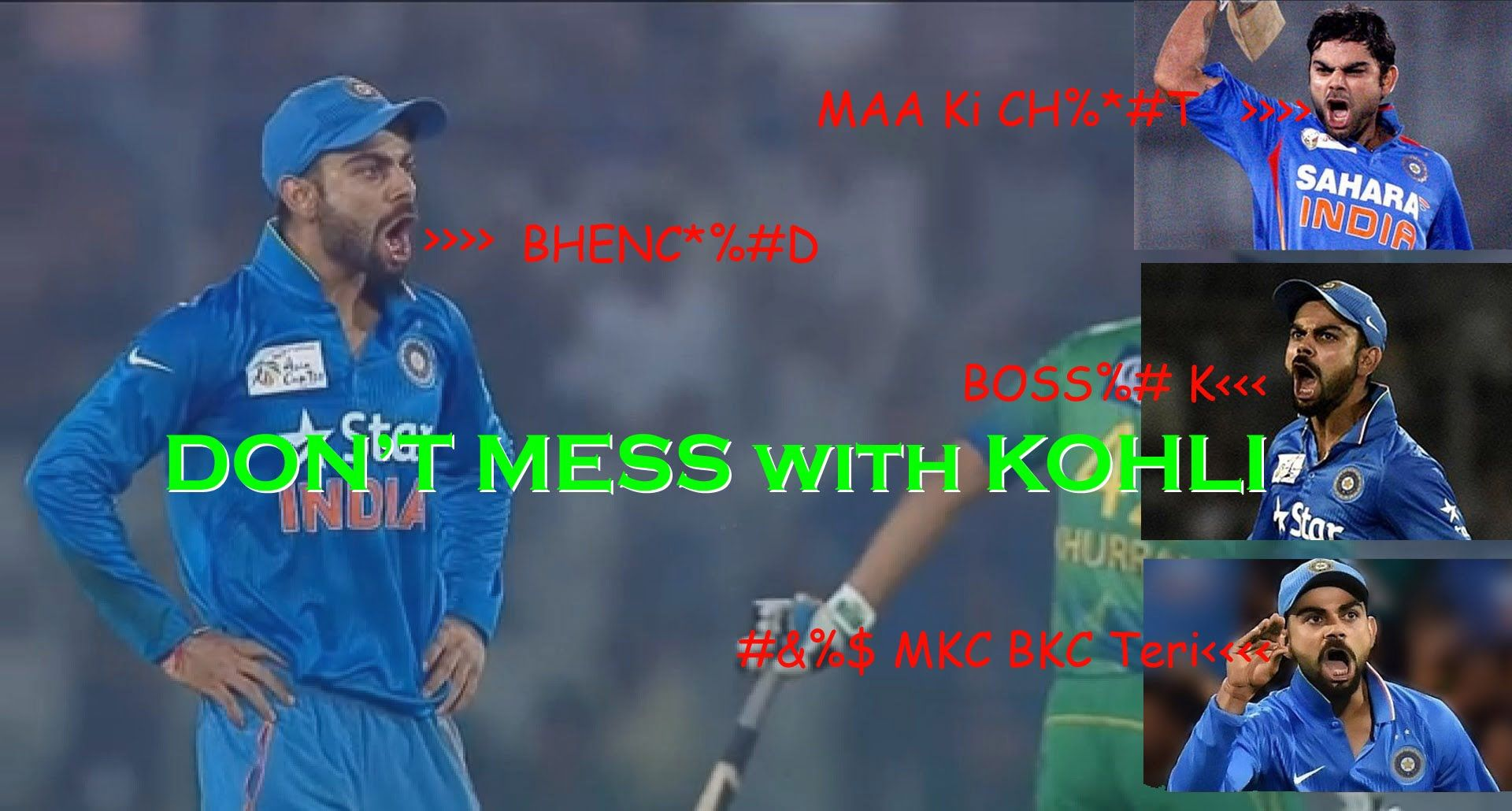 Never Mess with VIRAT KOHLI Angry Kohli Abusing