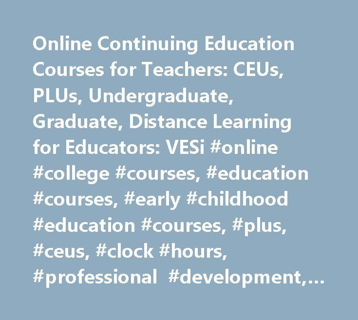 Online Continuing Education Courses For Teachers Ceus Plus