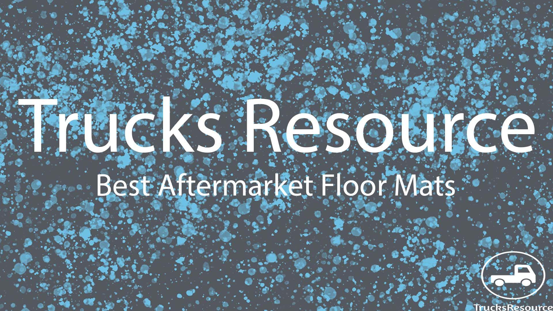 Truck Trade In Value >> Custom Floormats Save Your Trucks Carpet Trade In Value