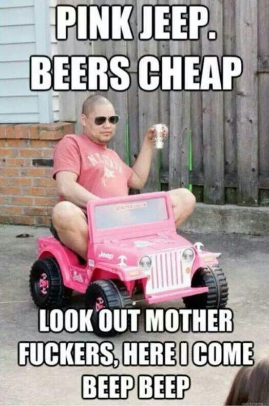 Pink Jeep Beers Cheep Here I Come Beep Beep Funny Happy