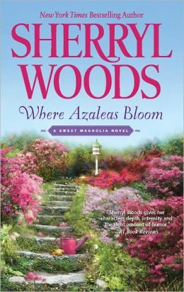 Where Azaleas Bloom (Sweet Magnolias Series #10) Another great series