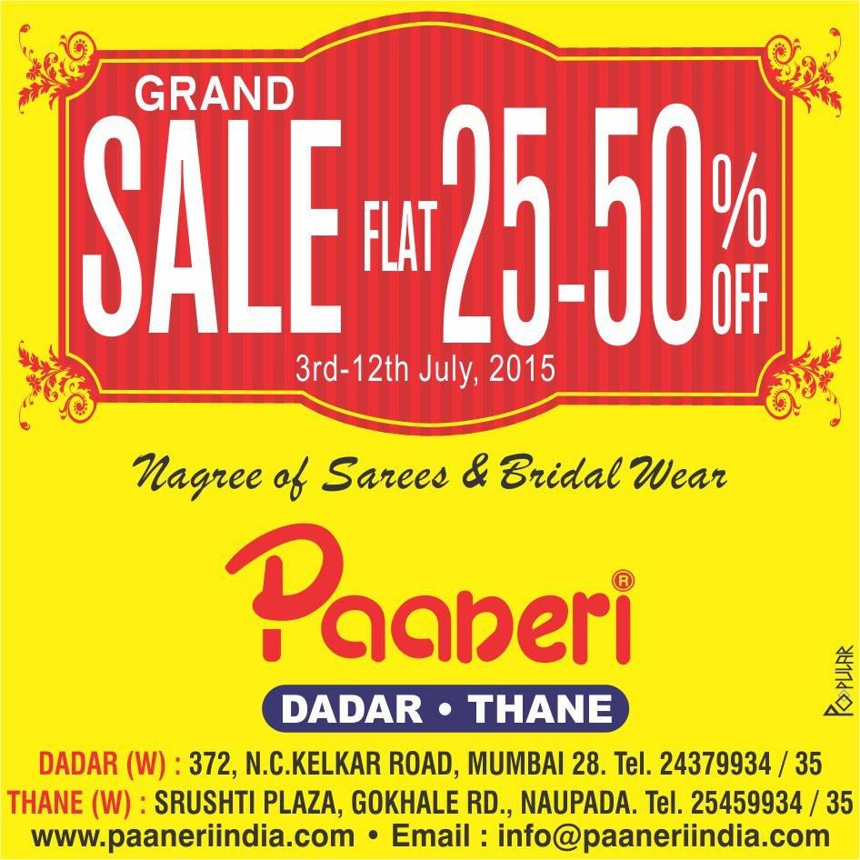 GRAND SALE FLAT 25-50% OFF. Starting from 3rd July-12th July'15