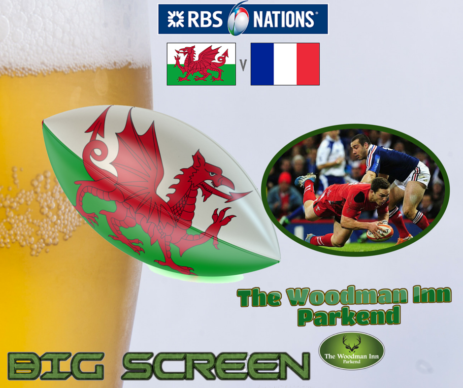Six Nations Wales v France Kick Off 8:05pm  live at the Woody Big Screen!!!  Come in and join us for all the action!! ‪#‎thewoodmaninn‬ ‪#‎forestofdean‬ ‪#‎rugby‬ ‪#‎bigscreen‬  www.thewoodmanparkend.co.uk