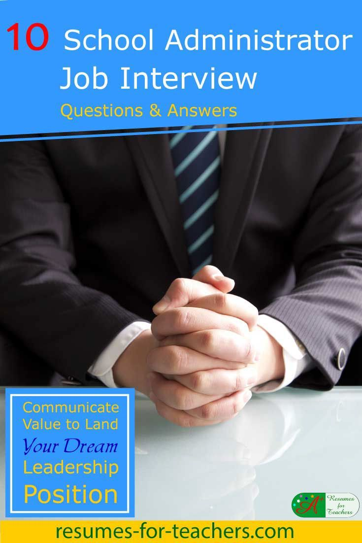 10 School Administrator Job Interview Questions and
