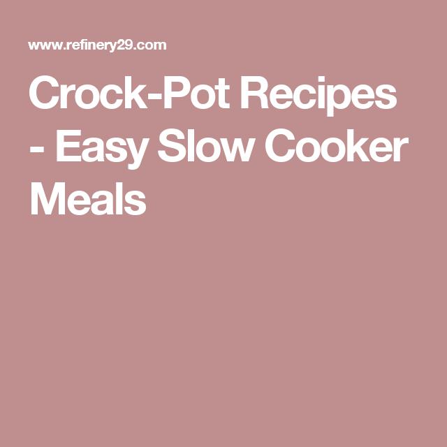 Crock-Pot Recipes - Easy Slow Cooker Meals