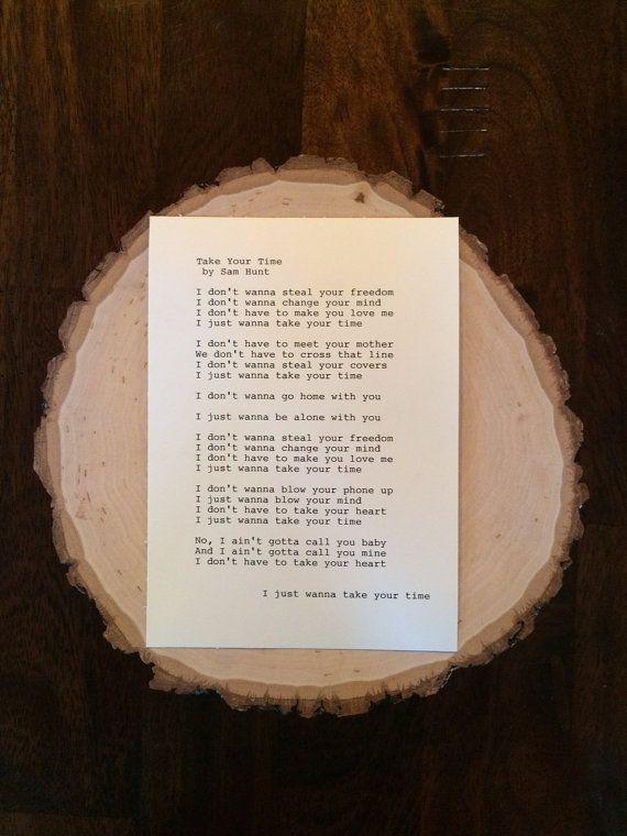 Sam Hunt: Take Your Time Lyrics Original by TypographyByMel