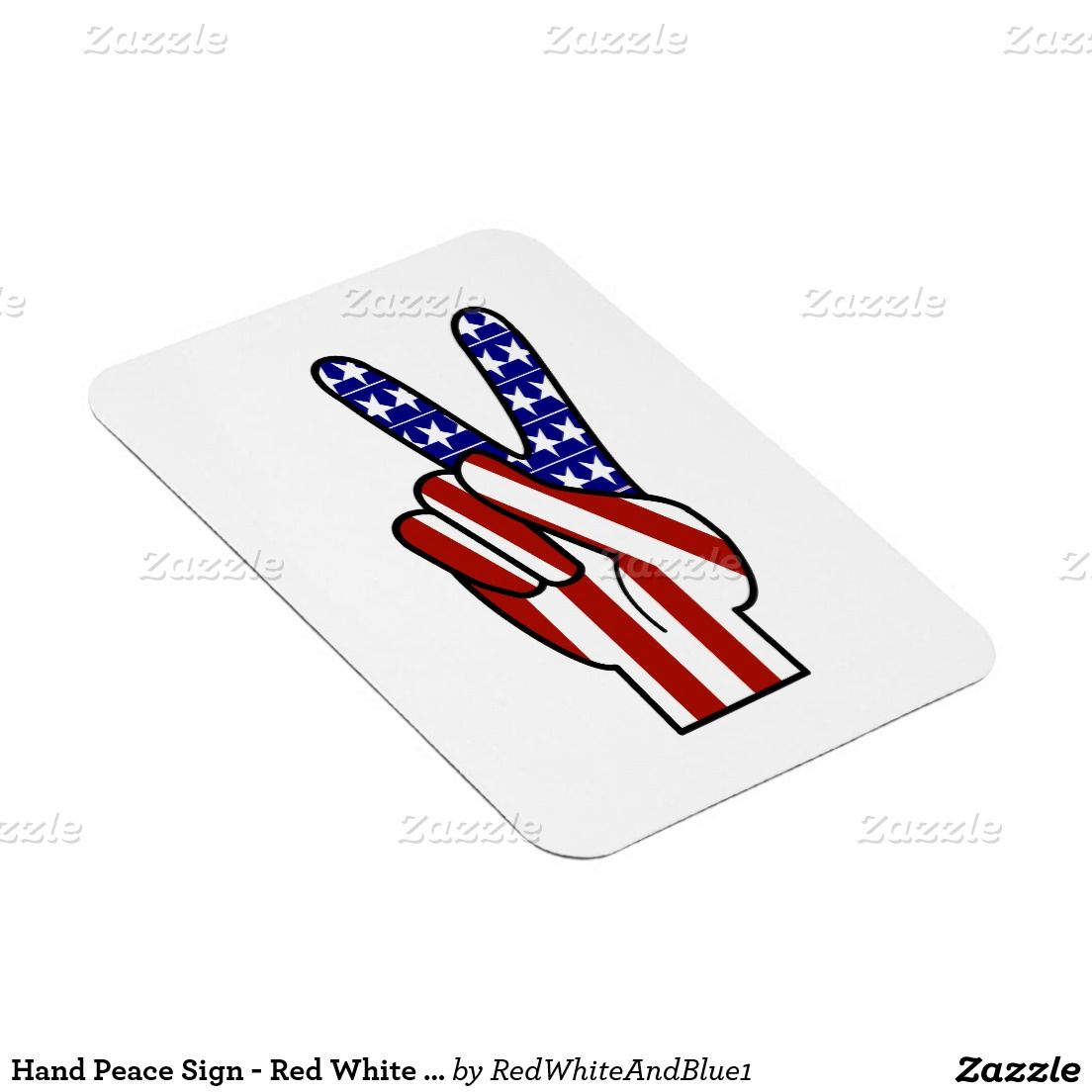 Hand Peace Sign - Red White & Blue Rectangular Photo Magnet #RedwhiteAndBlue1  #Gravityx9 #Zazzle