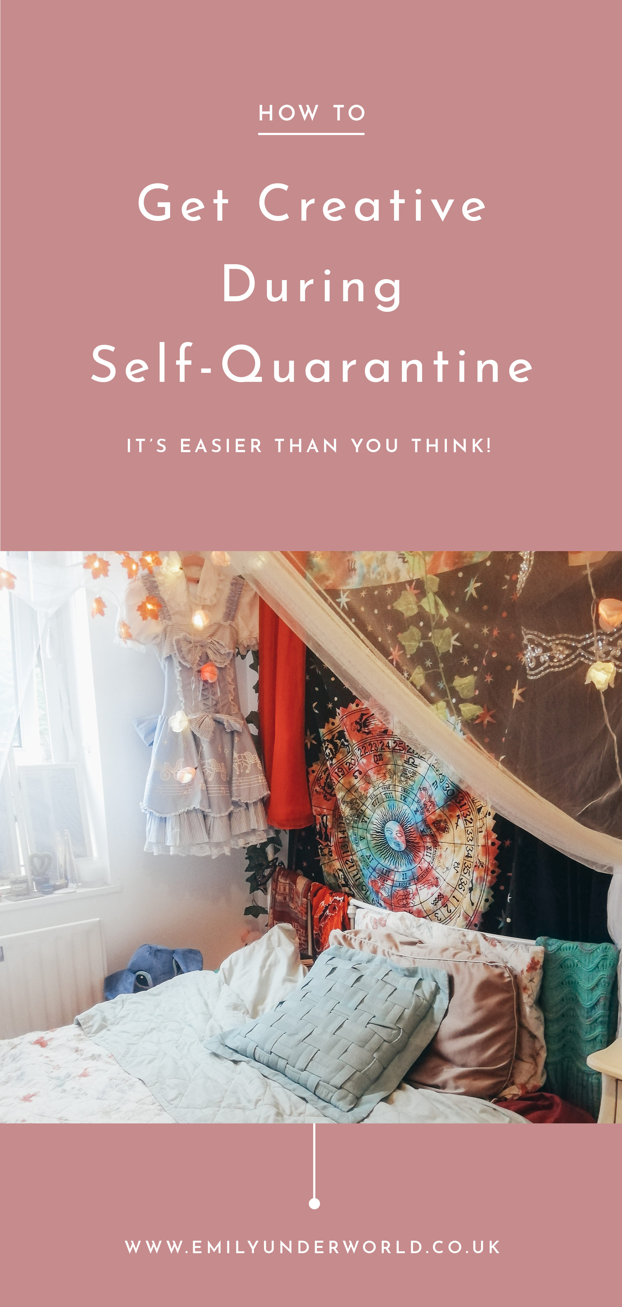 How To Get Creative During Self-Quarantine