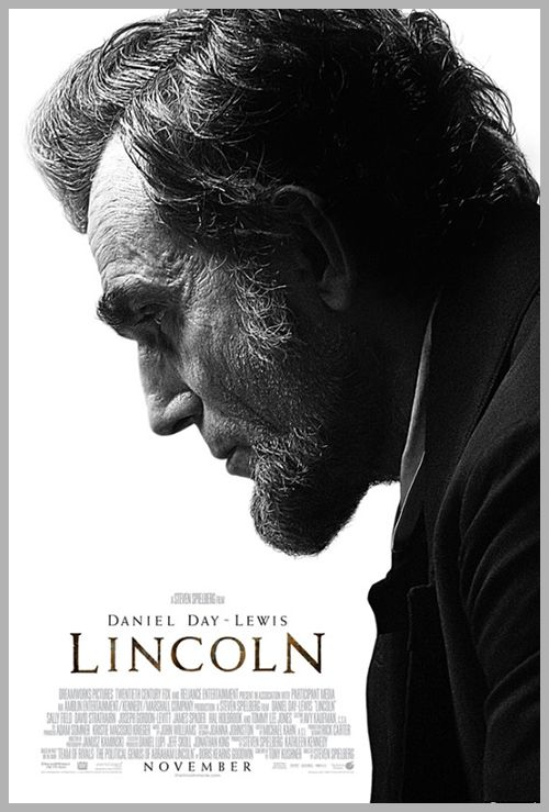 Our Favorite Oscar Poster With Images Lincoln Movie Day Lewis