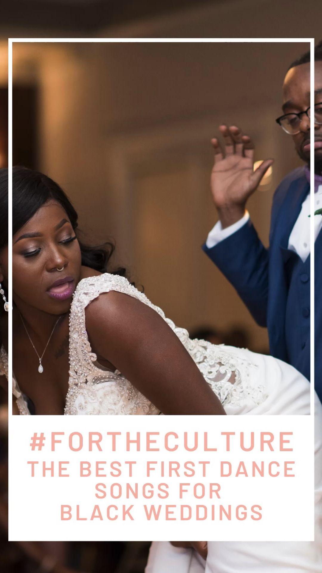 Best First Dance Songs for Black Weddings