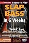 Learn to Play:  Slap Bass in 6 Weeks - Week One